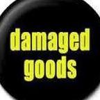 Damaged Goods 1