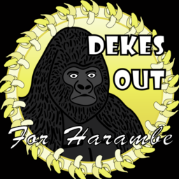 Dekes Out 4 Harambe