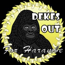 Dekes Out 4 Harambe