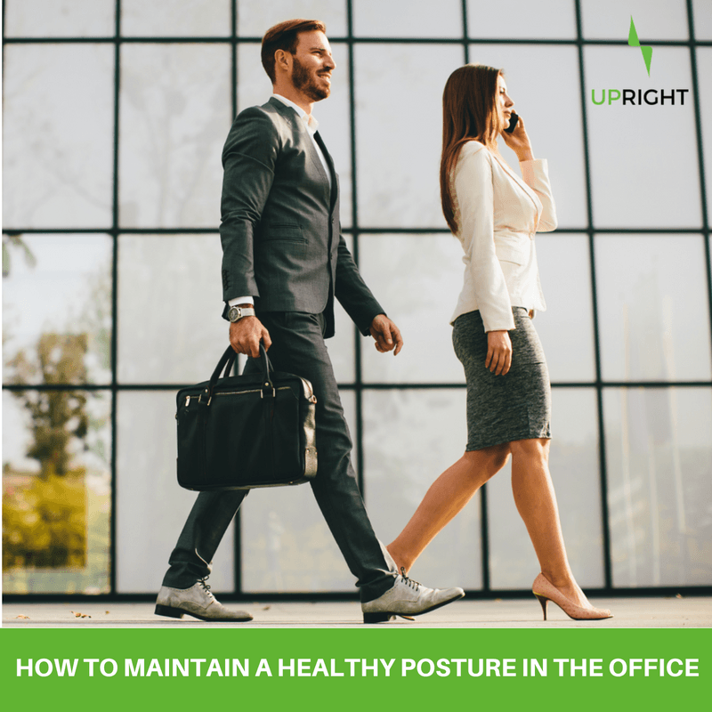HOW TO MAINTAIN A HEALTHY POSTURE