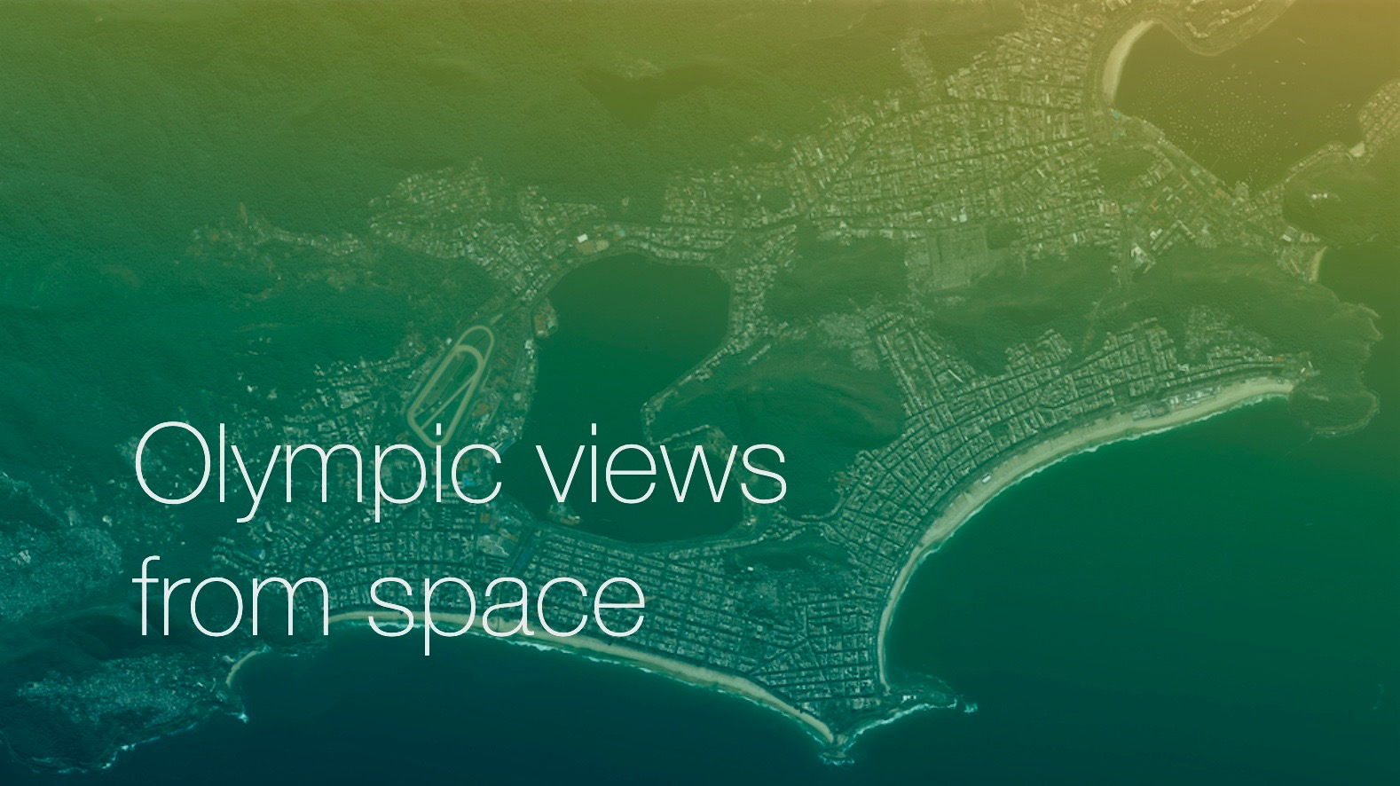olympic views from space copy