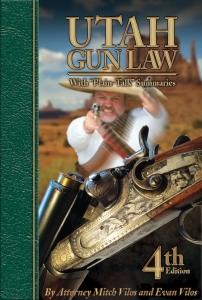 Utah Gun Law 4th Edition by Mitch Vilos