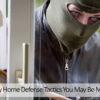 home intruder defense tactics