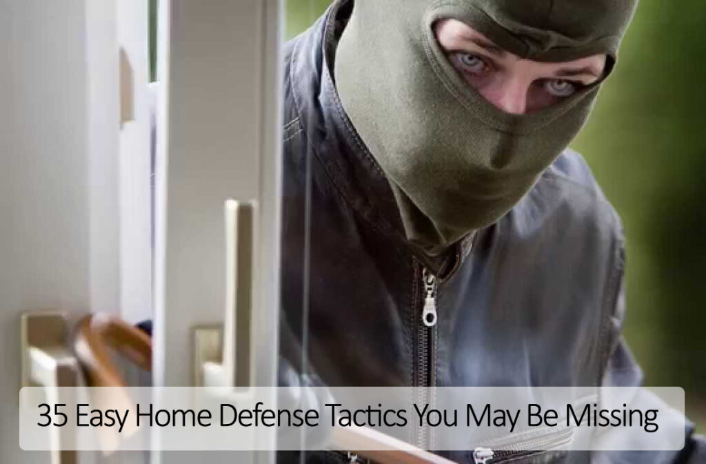home intruder defense tactics