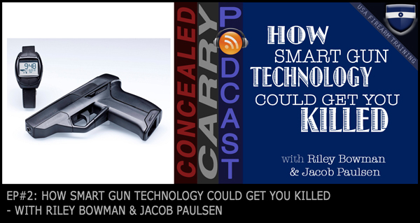 Smart Gun Technology - Concealed Carry Podcast