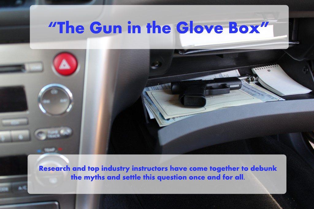 Gun in the Glove Box