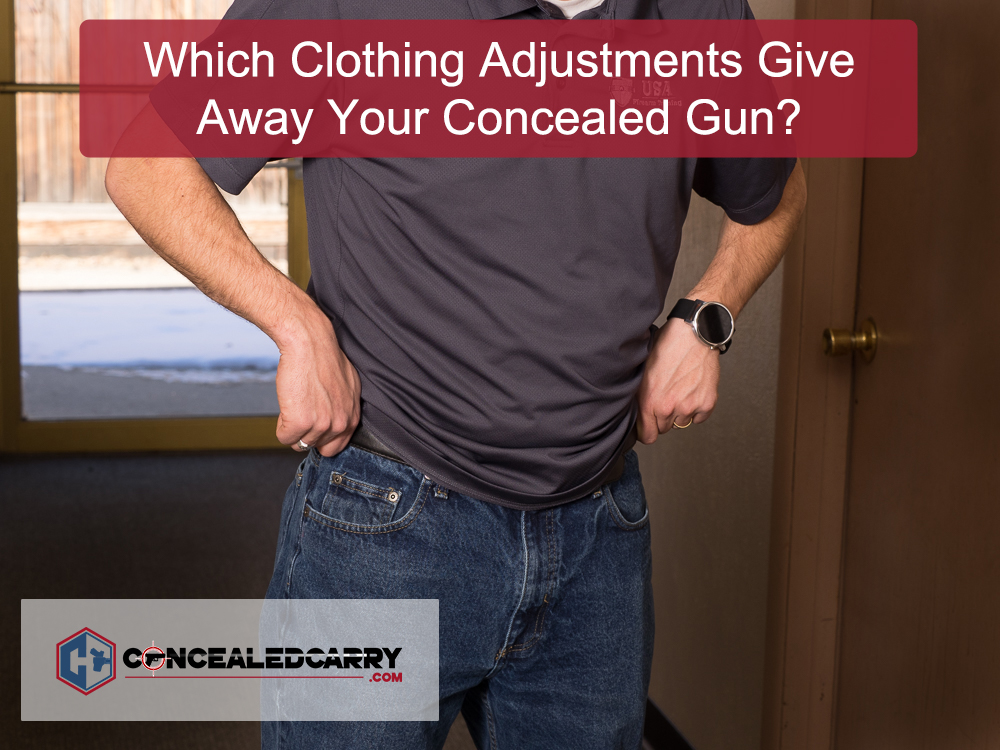 concealed carry clothing adjustments_011117