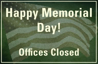 Happy Memorial Day, Offices Closed