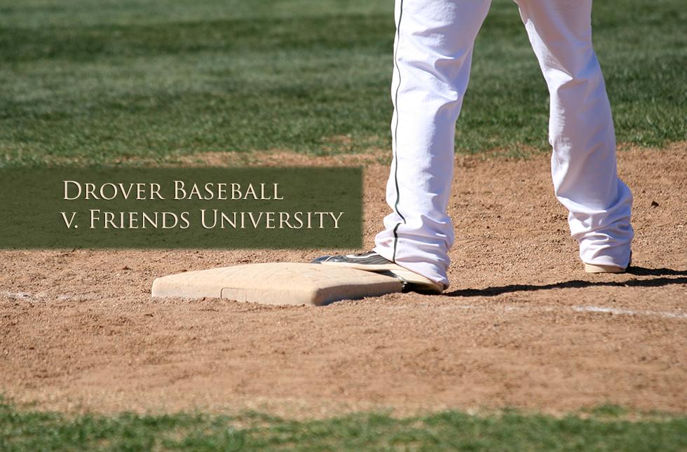 Drover Baseball v. Friends Univ.