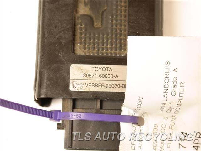 2014 Toyota Land Cruiser Chassis Cont Mod  89571-60030A FUEL PUMP COMPUTER