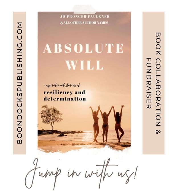 Absolute Will - a book collaboration (anthology) about willpower & determination