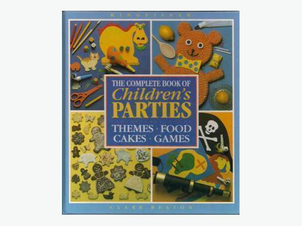 THE COMPLETE BOOK OF CHILDREN'S PARTIES by Clare Beaton