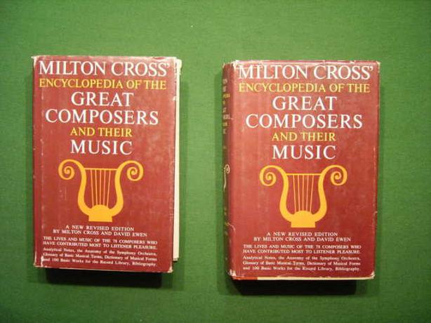 ENCYCLOPEDIA OF GREAT COMPOSERS AND THEIR MUSIC by MILTON CROSS