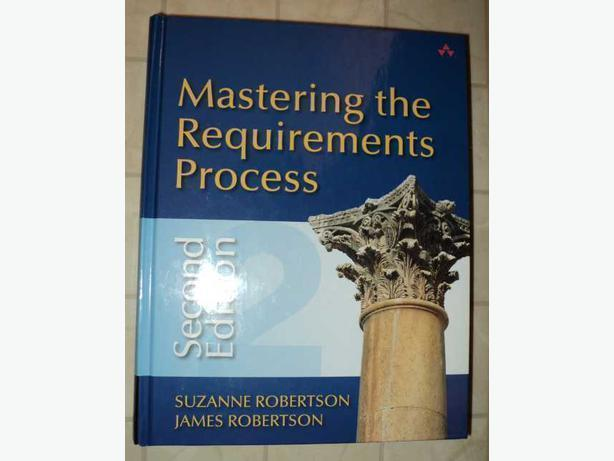 Mastering the Requirements Process by Suzanne and James Robertson