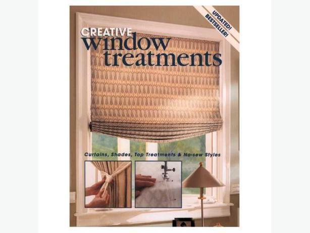 Curtains, Shades, Top Treatments & No-sew Styles book