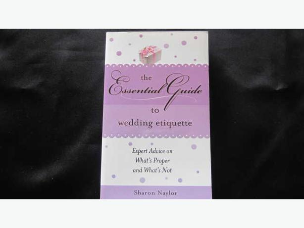 The Essential Guide to Wedding Etiquette by Sharon Naytor