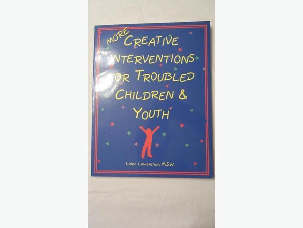 More Creative interventions for Troubled Children & Youth by Liana Lowenstein