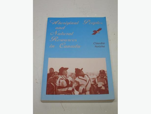 Aboriginal Peoples & Natural Resources in Canada by Claudia Notzke