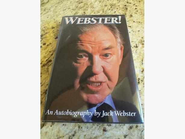 Webster, An Autobiography by Jack Webster
