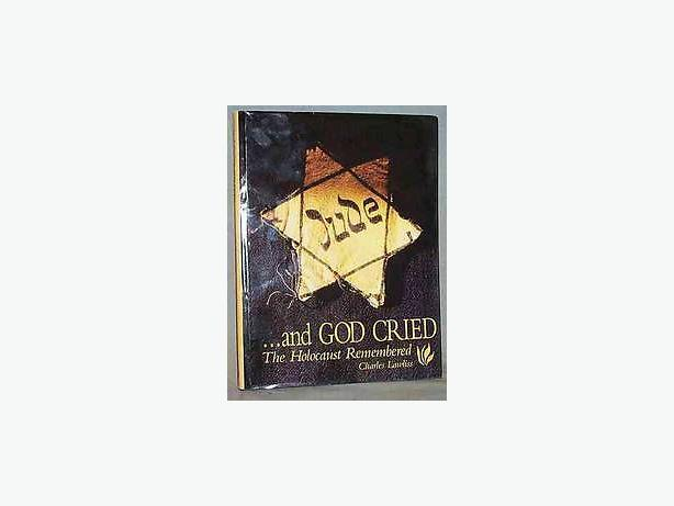And God Cried by Charles Lawliss (1994, Hardcover)