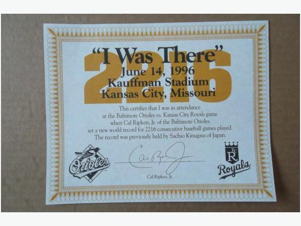 "Cal Ripken Jr. Consecutive Games Record ""I was There"" certificate"