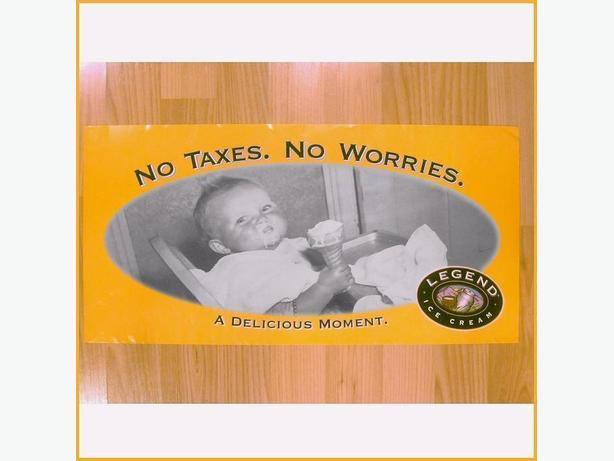 """NO TAXES NO WORRIES"" POSTER"