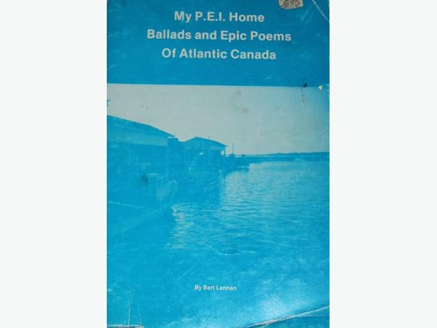 My P.E.I. Home : Ballads and Epic Poems of Atlantic Canada
