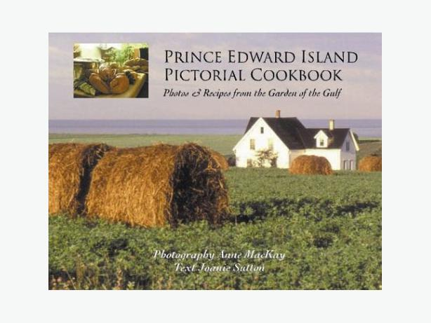 PRINCE EDWARD ISLAND PICTORIAL COOKBOOK