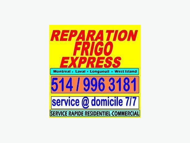 appliances repair fridge 514 9963181MONTREAL LAVAL LONGUEUIL WEST ISLAND EXPRESS