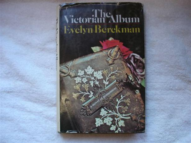 The Victorian Album, A Novel of Possession