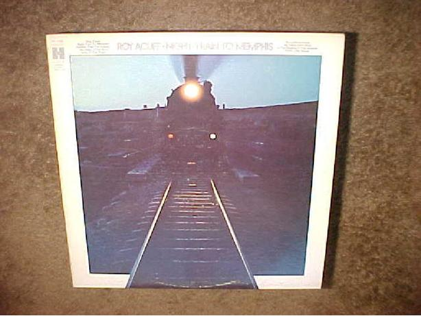 ROY ACUFF NIGHT TRAIN TO MEMPHIS RECORD
