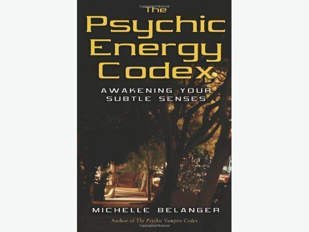 The Psychic Energy Codex: Awakening Your Subtle Senses (NEW)
