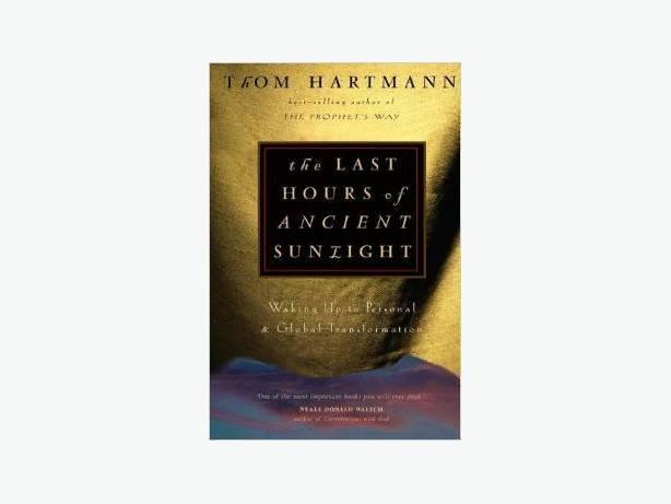 The Last Hours of Ancient Sunlight (Hardcover New Book)