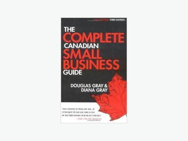 The Complete Canadian Small Business Guide 3rd Edition (NEW)