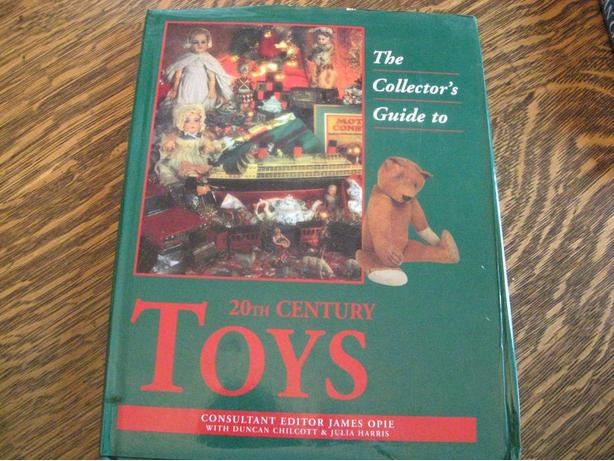 20th Century Toys : The collector s guide to th century toys duncan cowichan