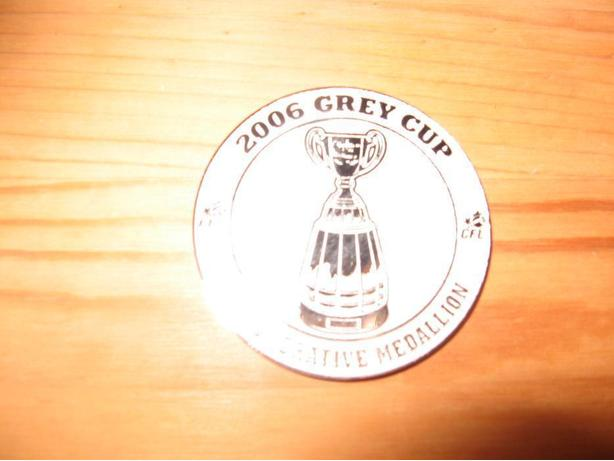 2006 Grey Cup Commemorative Medallion $30 OBO