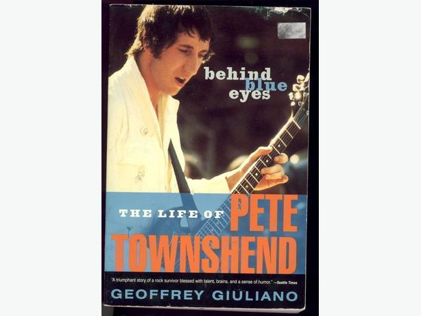 Behind Blue Eyes The Story of Pete Townshend