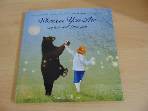 Nancy Tillman Wherever You Are My Love Will Find You Hardcover Childrens Book