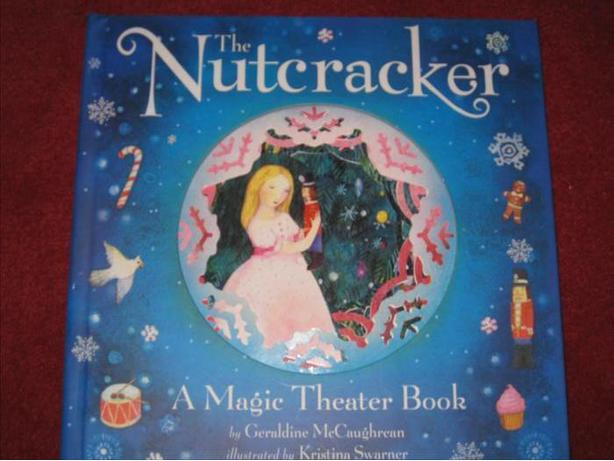 The Nutcracker: A Magic Theatre Book