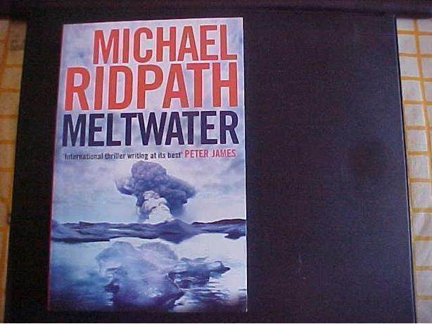 MICHAEL RIDPATH MELTWATER NOVEL
