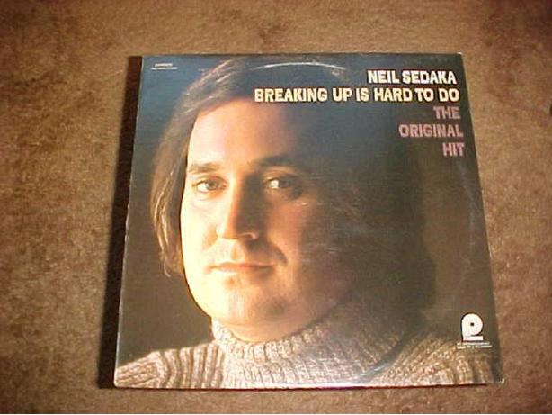 NEIL SEDAKA BREAKING UP IS HARD TO DO LP