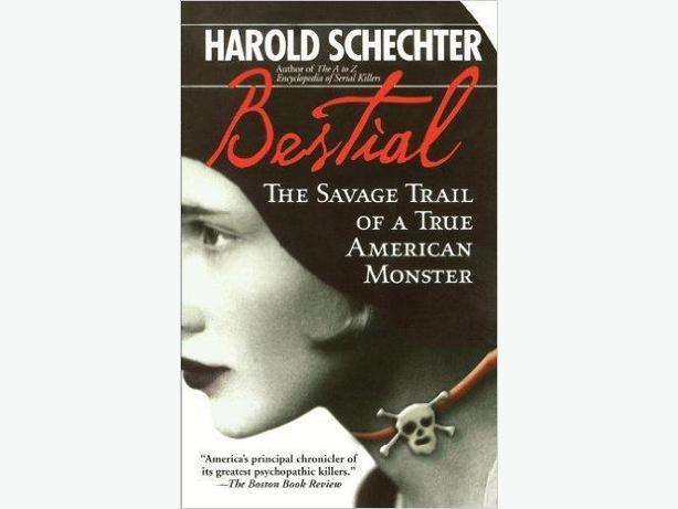 Bestial - The Savage Trail of a True American Monster