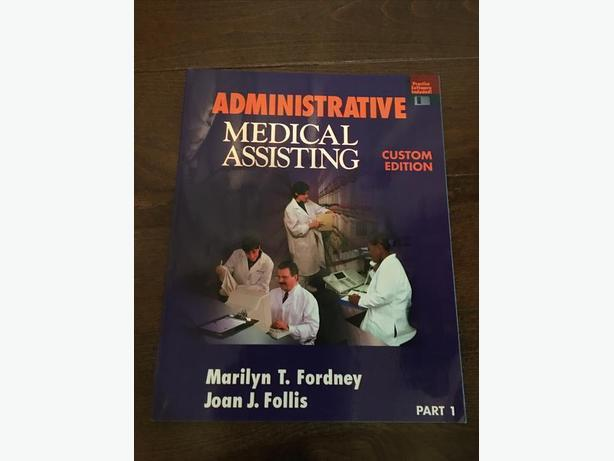 Administrative Medical Assisting Custom Edition. Part 1.