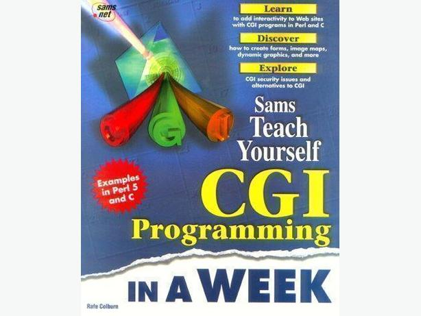 Teach Yourself - CGI Programming in a Week – 1st Edition