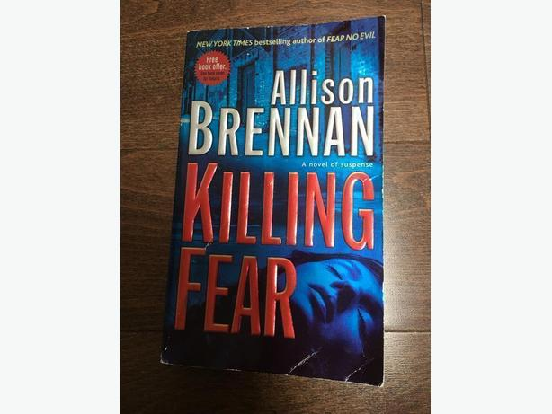 Killing Fear. Written by Allison Brennan.