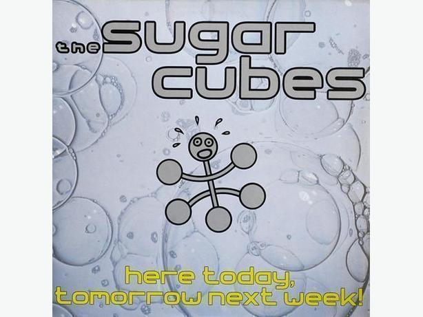 Sugar Cubes - Here Today Tomorrow Next Week (LP)
