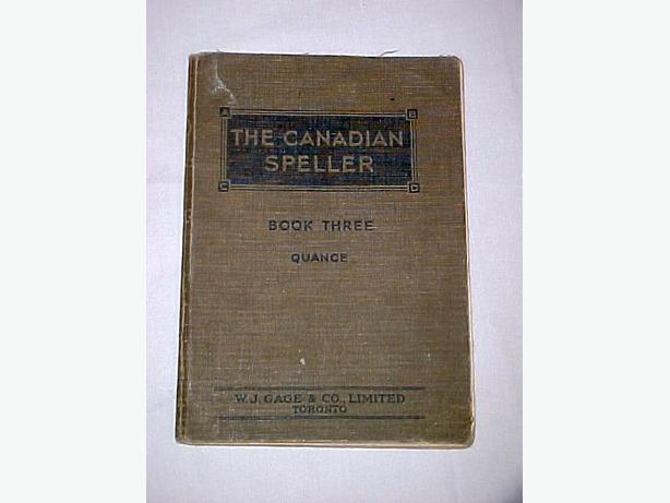 THE CANADIAN SPELLER, Book One, Grades VIII to 1X, by W. J. Gage & Co.