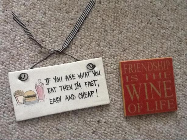 If you are what you eat then I'm fast, easy and cheap! - ceramic sign
