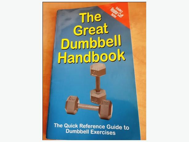 The Great Dumbbell Handbook - Quick Reference Guide to Exercises