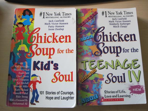 Chicken Soup for the Kid's Soul and for the Teenage Soul IV